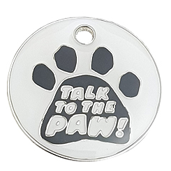 Zinc Alloy talk to the paw Round Tag-Pet ID Tag-Pet Tag-FulgorDesign-FulgorPet